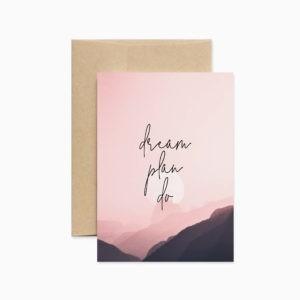 Вдохновляющая открытка Dream plan do