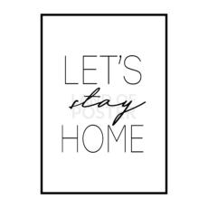 Постер на стену Lets stay home