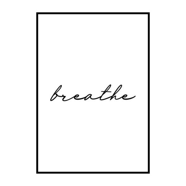 Постер на стену Breathe