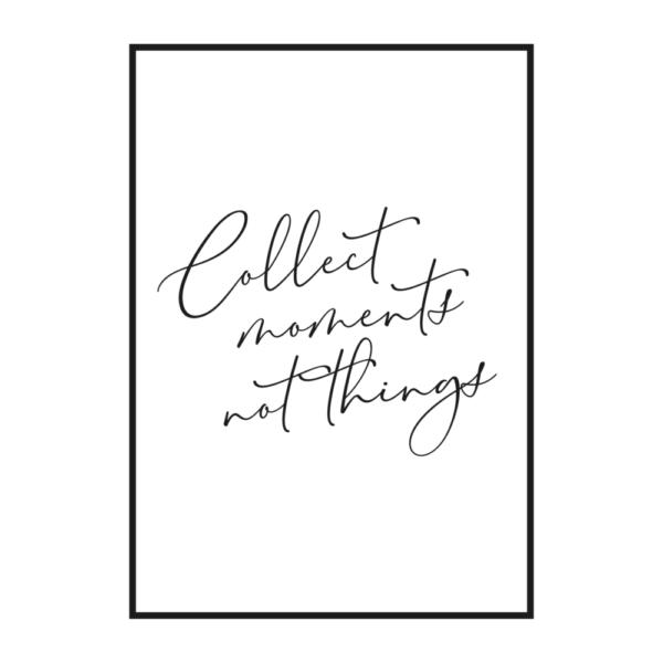 Постер на стену Collect moments вертикальный