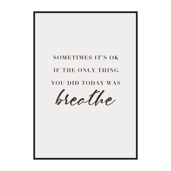 """Постер на стену """"Sometimes it's ok"""""""
